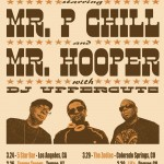 The Wanted Tour starring Mr. P Chill, Mr. Hooper and DJ Uppercutz