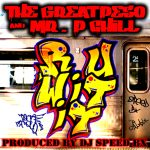 Hot New Single From The Great Peso & Mr. P Chill – 3.31.17