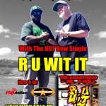 R U Wit It – The HOT New Single From The Great Peso & Mr. P Chill